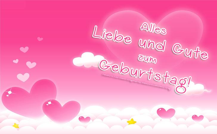 Geburtstagskarten | Alles Liebe und Gute zum Geburtstag!