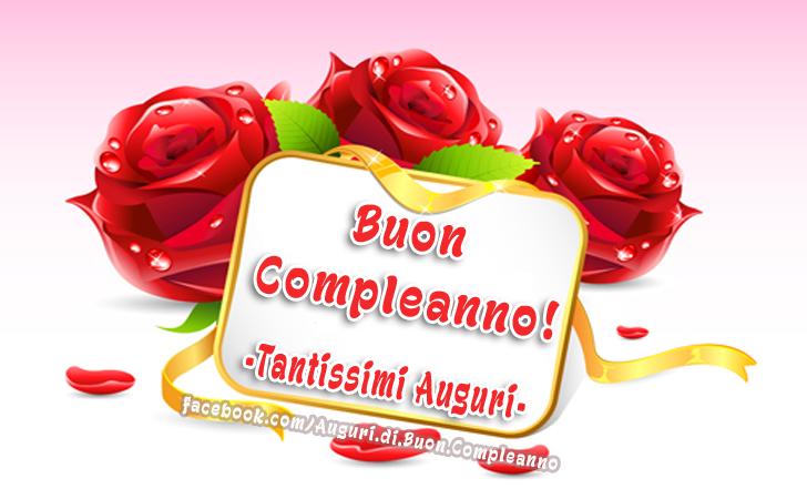 Buon Compleanno! Tantissimi Auguri!!!(Frasi e Immagini)