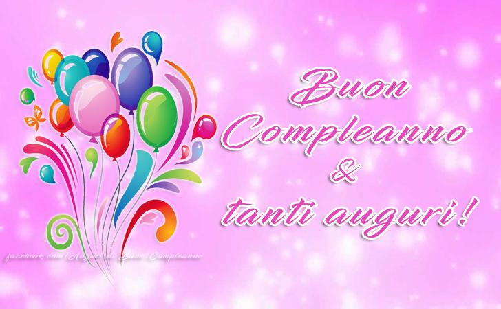 Buon Compleanno & tanti auguri!(Frasi e Immagini)