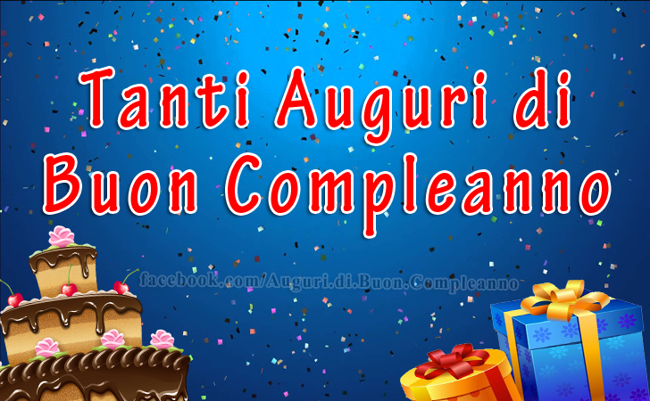Tanti Auguri di Buon Compleanno(Frasi e Immagini)