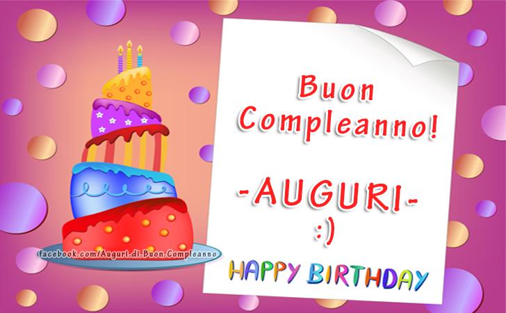 Buon Compleanno - AUGURI - :) (Auguri, Frasi e Immagini di Buon Compleanno)