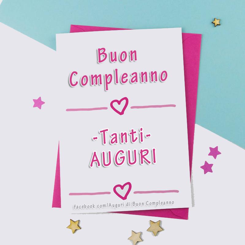 Buon Compleanno - Tanti AUGURI 🎈🎁🎂(Frasi e Immagini)