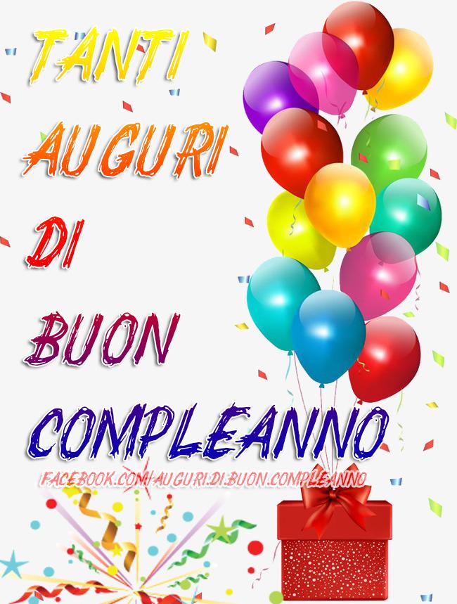🎈🎁 Tanti Auguri di Buon Compleanno 🎈🎁 (Auguri, Frasi e Immagini di Buon Compleanno)