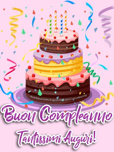 Buon Compleanno Tantissimi Auguri! (Auguri, Frasi e Immagini di Buon Compleanno)