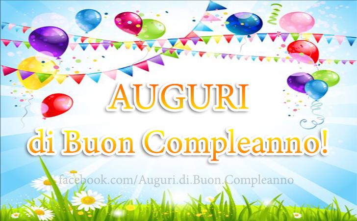 AUGURI di Buon Compleanno! (Auguri, Frasi e Immagini di Buon Compleanno)