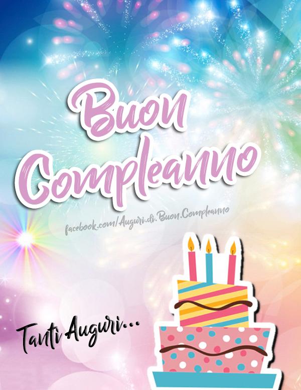 Buon Compleanno 🎂  Tanti Auguri... 🎈🎉(Frasi e Immagini)