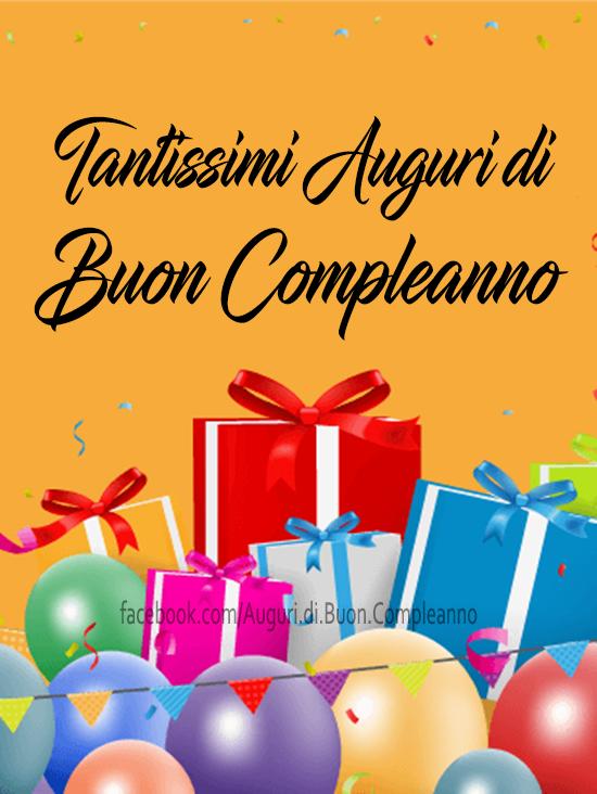 Tantissimi Auguri di Buon Compleanno 🎁😊🎈🎂(Frasi e Immagini)