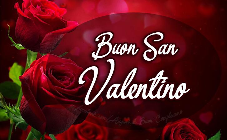 Buon San Valentino 😍😘 (Auguri, Frasi e Immagini di Buon Compleanno)