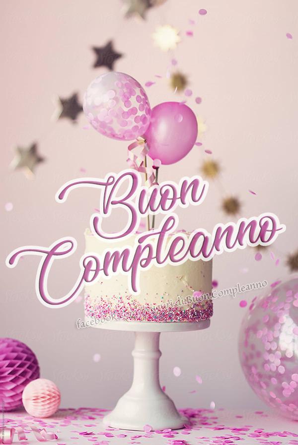 🎂🤩 Buon Compleanno 🤩🎂(Frasi e Immagini)