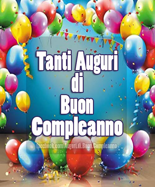 🎈Tanti Auguri di Buon Compleanno 🎈(Frasi e Immagini)