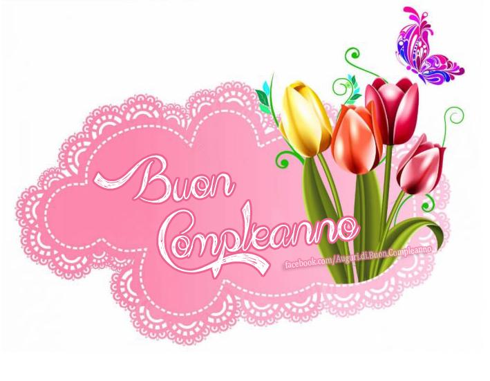 Auguri, Frasi e Immagini di Buon Compleanno con fiori (Auguri, Frasi e Immagini di Buon Compleanno)