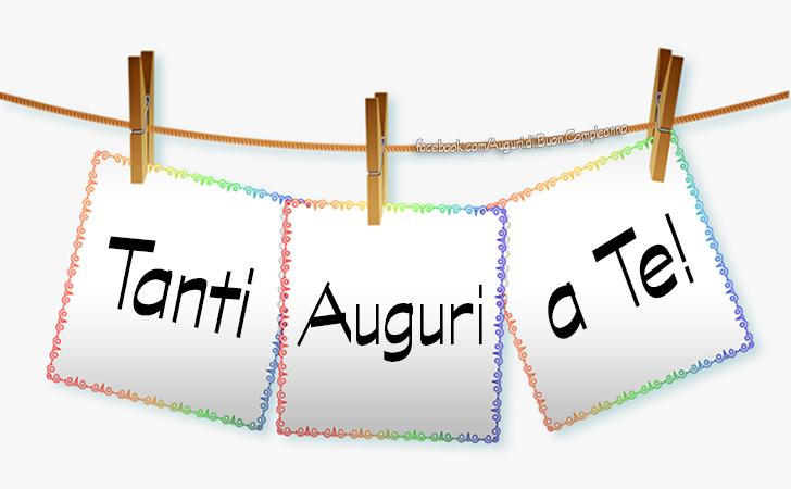 Immagini con Frasi - Cartoline di Auguri Buon Compleanno a Te(Frasi e Immagini)