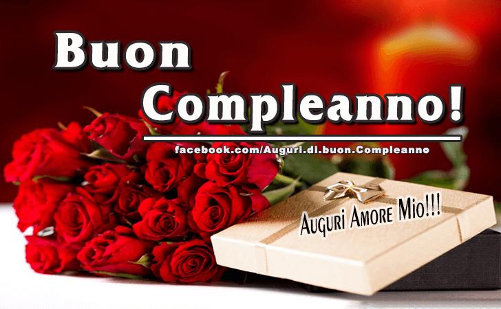 Auguri Di Buon Compleanno Auguri Amore Mio Frasi Biglietti E