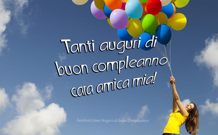 Populaire di Buon Compleanno | Tanti auguri di buon compleanno cara amica mia! QF13