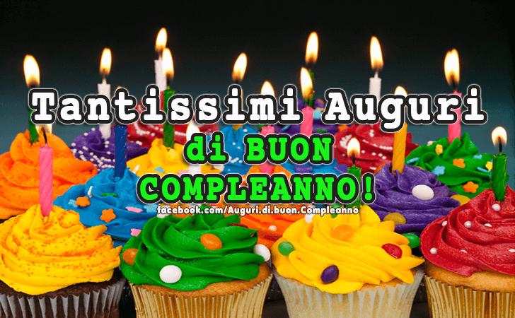 Tantissimi Auguri di Buon Compleanno! (Auguri, Frasi e Immagini di Buon Compleanno)