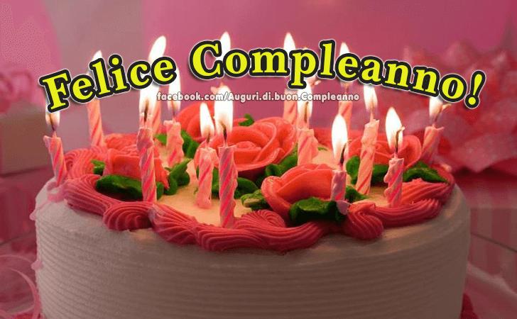 Felice Compleanno!(Frasi e Immagini)