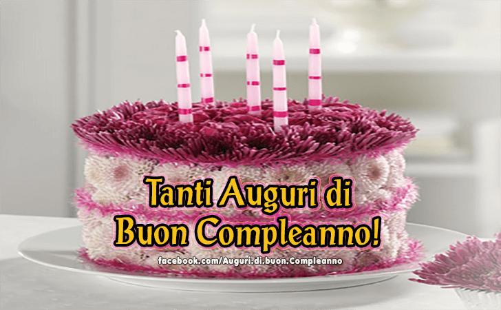 Tanti Auguri di  Buon Compleanno!(Frasi e Immagini)