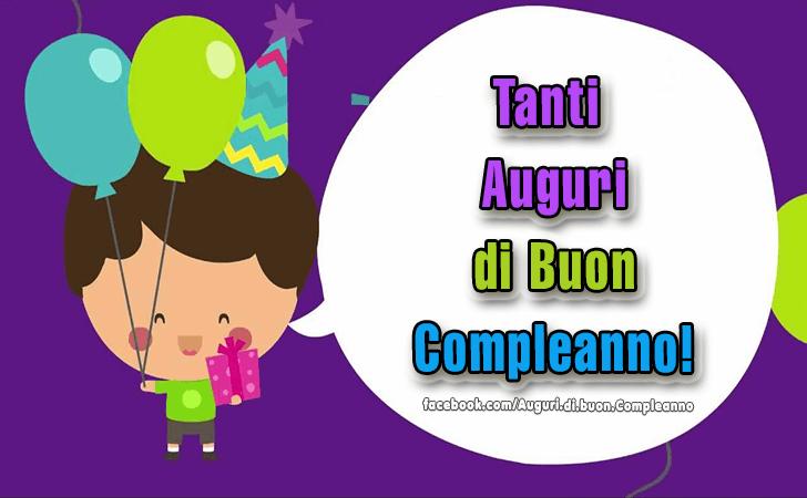 Tanti Auguri di Buon Compleanno! (Auguri, Frasi e Immagini di Buon Compleanno)