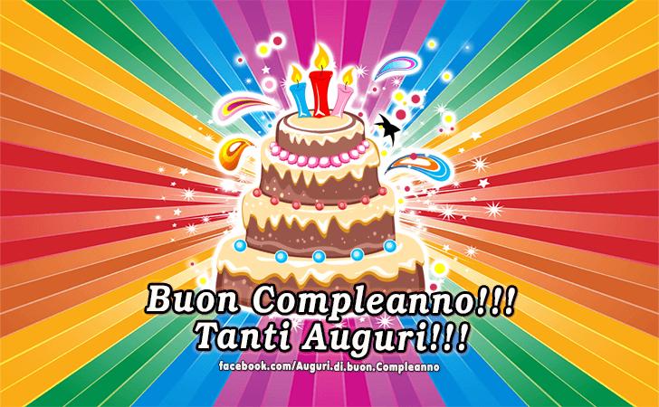 Buon Compleanno! Tanti Auguri! (Auguri, Frasi e Immagini di Buon Compleanno)