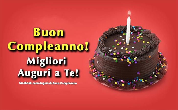 Buon Compleanno! Migliori Auguri a Te!(Frasi e Immagini)