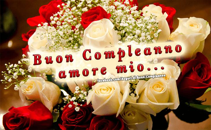 Famoso Auguri di Buon Compleanno | Amore mio NV88