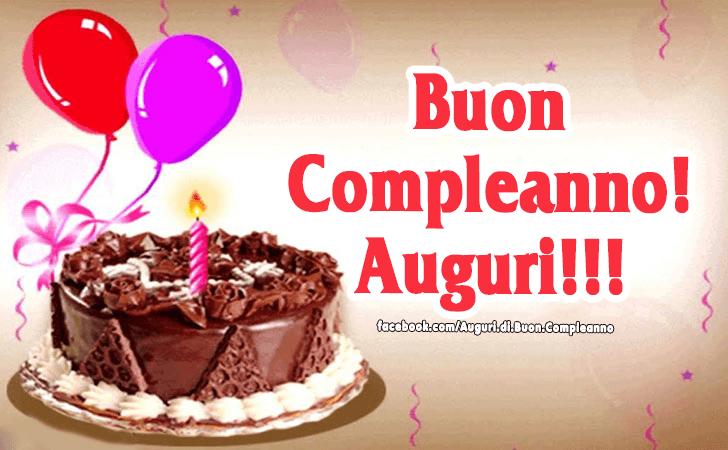 Buon Compleanno! Auguri! (Auguri, Frasi e Immagini di Buon Compleanno)