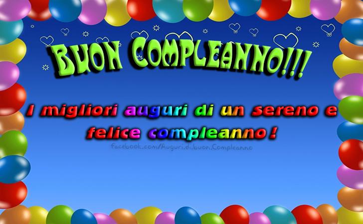 I migliori auguri di un sereno e felice compleanno! Buon Compleanno(Frasi e Immagini)