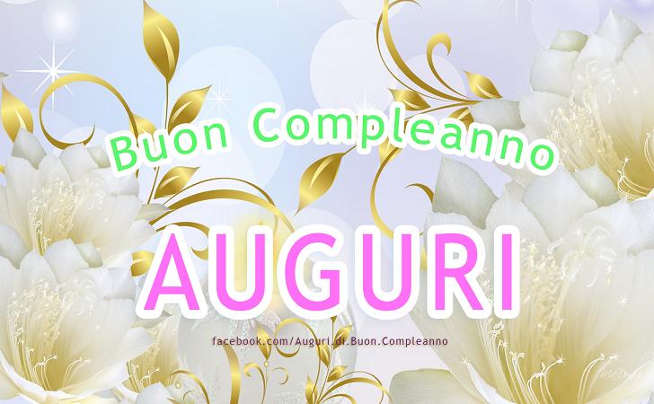 Buon Compleanno - AUGURI (Auguri, Frasi e Immagini di Buon Compleanno)