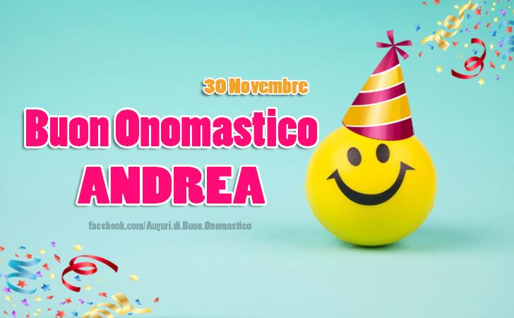 Auguri di Buon Onomastico Andrea (30 novembre) - Auguri di Buon Onomastico Andrea (30 novembre)
