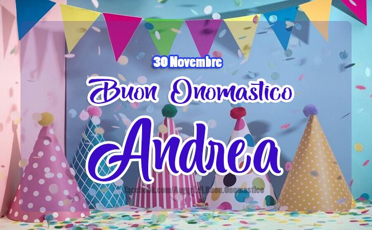 Onomastico del nome Andrea (30 Novembre)