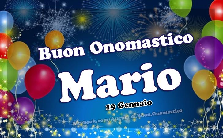 Buon Onomastico Mario (19 Gennaio) - 19 Gennaio - Buon Onomastico Mario - Auguri, Frasi e Immagini