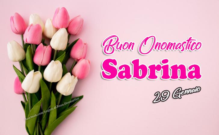 Buon Onomastico Sabrina - Auguri, frasi e immagini - Buon Onomastico Sabrina - Auguri, frasi e immagini