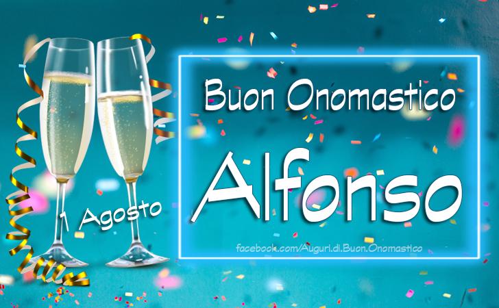 Buon Onomastico Alfonso 1 Agosto - Tanti Auguri di Buon Onomastico Alfonso - 1 agosto - Sant'Alfonso Maria de' Liguori