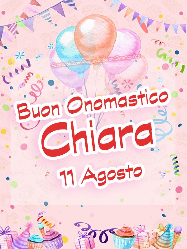 Auguri di Buon Onomastico Chiara, 11 agosto - Auguri, frasi e immagini di Buon Onomastico Chiara, 11 agosto