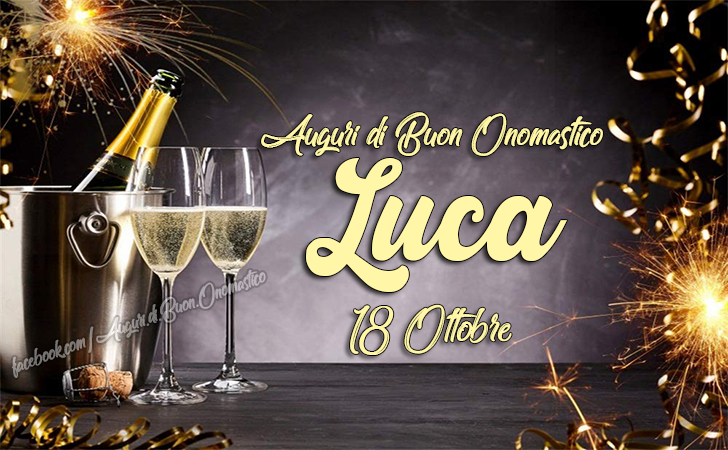 Buon Onomastico Luca, 18 Ottobre - Frasi e Immagini di Onomastico - San Luca 18 Ottobre frasi e immagini per gli auguri di onomastico LUCA