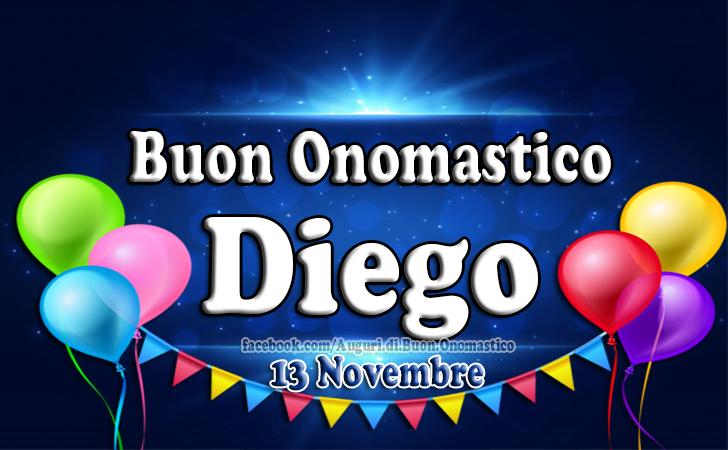 Diego - Onomastico del nome Diego, 13 Novembre - Auguri, Frasi e Immagini di Buon Onomastico Diego, 13 Novembre