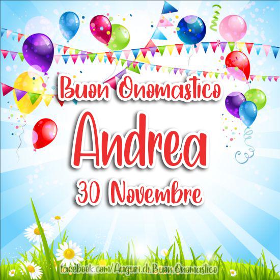 Onomastico ANDREA, 30 Novembre - Frasi e Immagini - Onomastico del nome ANDREA