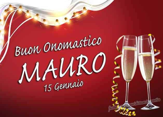 Onomastico del nome Mauro 15 Gennaio - Buon Onomastico Mauro (Frasi e Immagini)