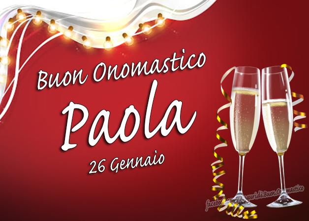 Auguri di Buon Onomastico Paola, 26 gennaio - Buon Onomastico Paola, 26 gennaio