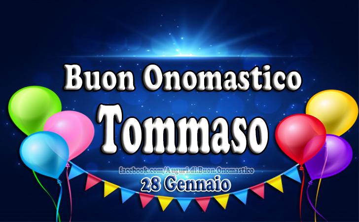 Auguri di Buon Onomastico Tommaso (28 Gennaio) - Buon Onomastico Tommaso (28 Gennaio)