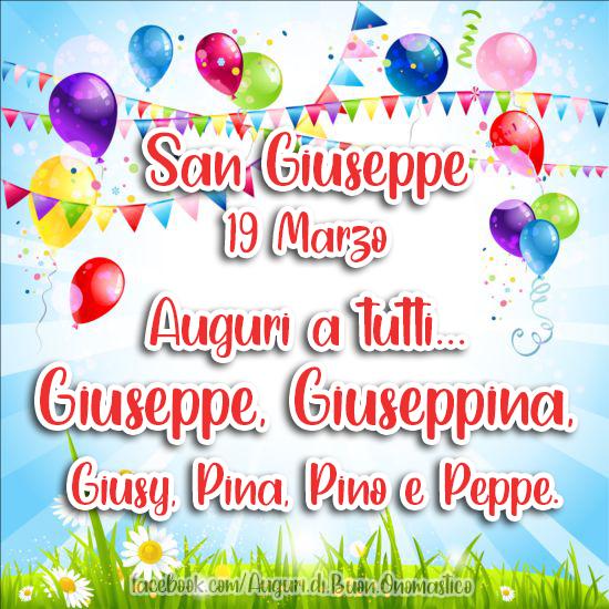 Auguri a tutti... Giuseppe, Giuseppina, Giusy, Pina, Pino e Peppe - San Giuseppe, 19 Marzo - Auguri, Frasi e Immagini di Onomastico