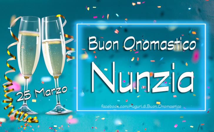 Nunzia - Onomastico del nome Nunzia, 25 Marzo - Auguri di Buon Onomastico Nunzia (25 Marzo)
