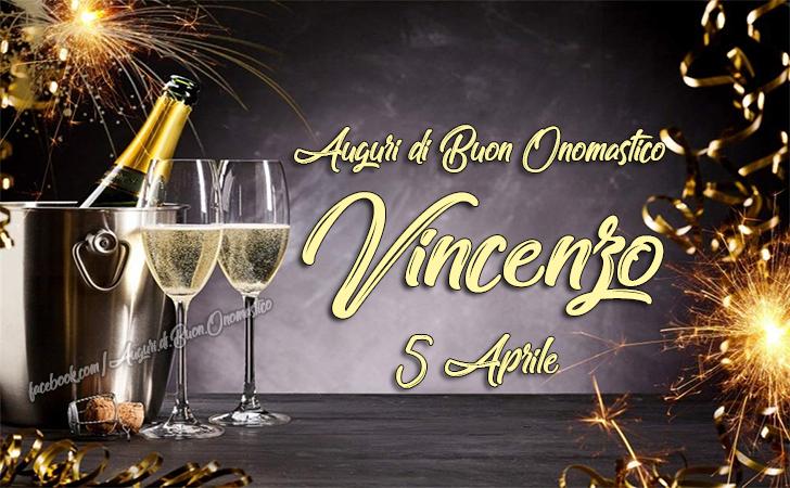 Buon Onomastico Vincenzo, 5 Aprile - Auguri di Buon Onomastico Vincenzo, 5 Aprile