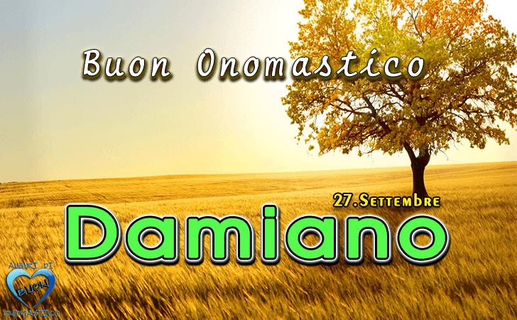 Buon Onomastico Damiano! - Buon Onomastico Damiano!