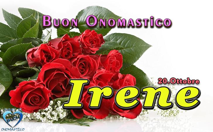 Onomastico del nome Irene (20 ottobre)