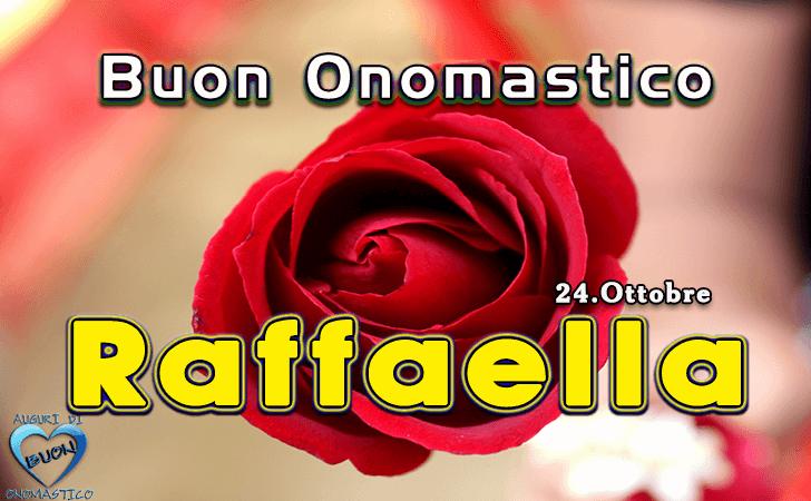 Onomastico del nome Raffaella (24 ottobre)