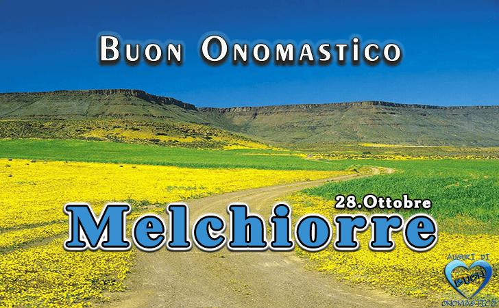 Buon Onomastico Melchiorre! - Buon Onomastico Melchiorre!