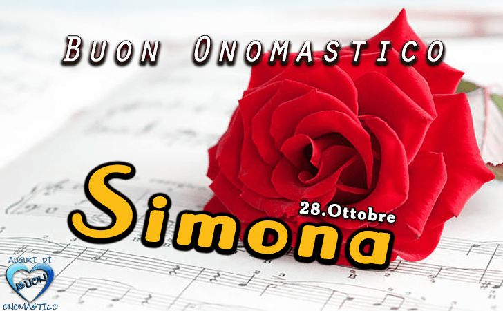 Onomastico del nome Simone e Simona (28 ottobre)