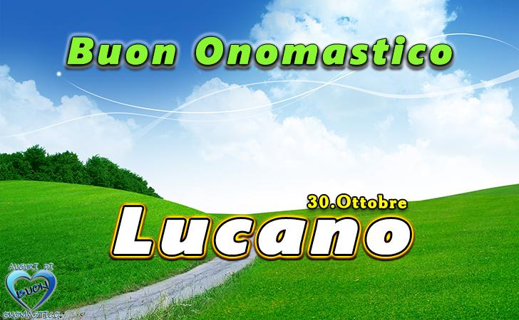 Buon Onomastico Lucano! - Buon Onomastico Lucano!