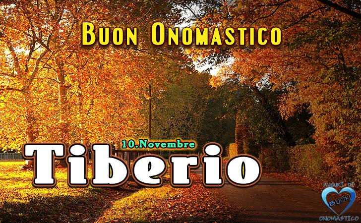 Buon Onomastico Tiberio! - Buon Onomastico Tiberio!